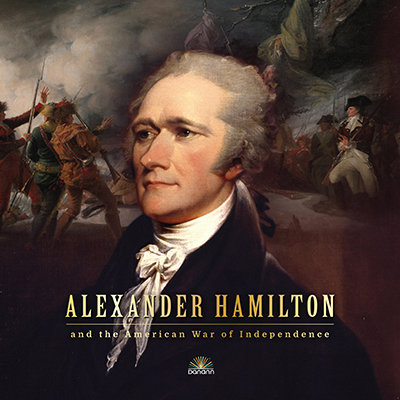 Alexander Hamilton American War of Independence