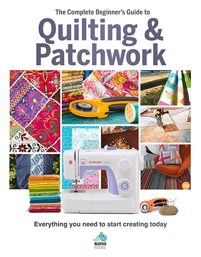 Complete Guide to Quilting & Patchwork