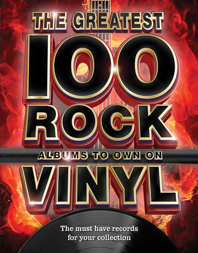 The Greatest 100 Rock Albums to own on Vinyl  Book