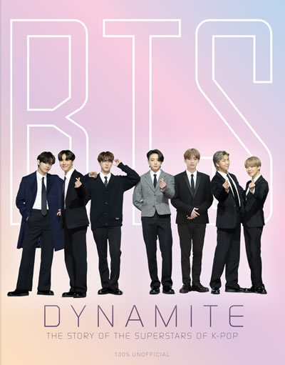 BTS  Dynamite The story of the Superstars of K-Pop