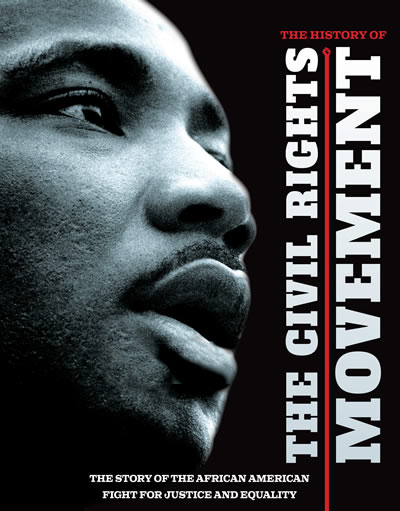 The History Of The Civil Rights Movement