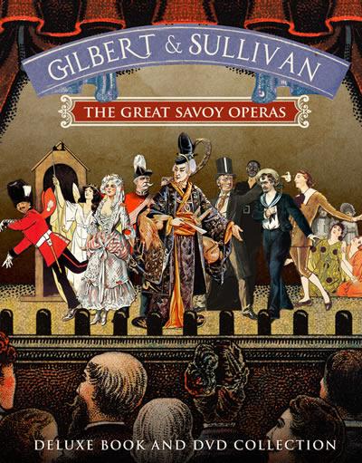 Gilbert & Sullivan The Great Savoy Operas